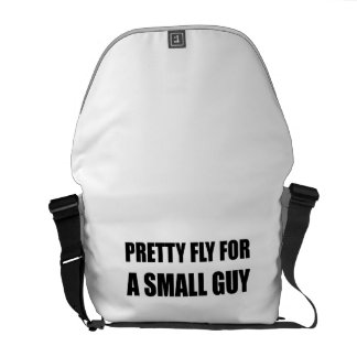 Pretty Fly For A Small Guy Courier Bags