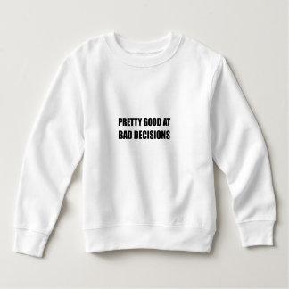 Pretty Good At Bad Decisions Sweatshirt
