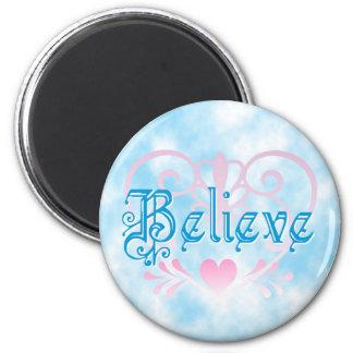 Pretty Heart Believe Magnet