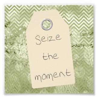Pretty Motivational Seize the Moment Quote Photo Print