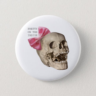 Pretty on the inside 6 cm round badge