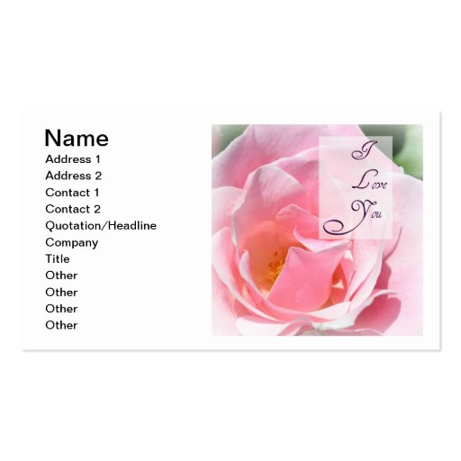 Pretty Pink  Rose I Love You Customizable Card Business Cards
