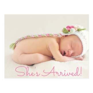 "Pretty Pink ""Shes Arrived"" Baby Birth Announcement Postcard"