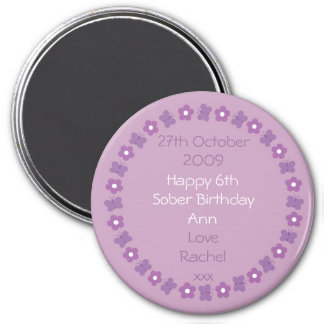 Pretty Sobriety Birthday magnet