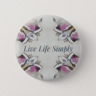 Pretty Soft Rose Colored Lifestyle Quote 6 Cm Round Badge
