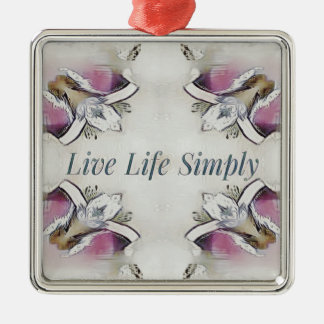 Pretty Soft Rose Colored Lifestyle Quote Metal Ornament