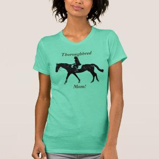 Pretty Thoroughbred Mum T-Shirt