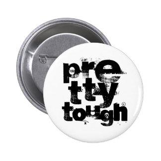 Pretty Tough Stacked Pinback Button