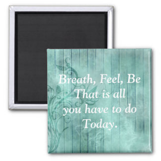 Pretty Turqouise Inspirational Quote Magnet
