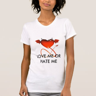 PrettyLittleDevils, LOVE ME OR HATE ME T-Shirt