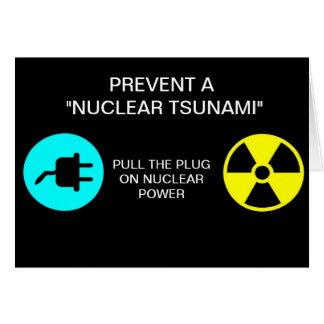 """PREVENT A """"NUCLEAR TSUNAMI"""" GREETING CARD"""