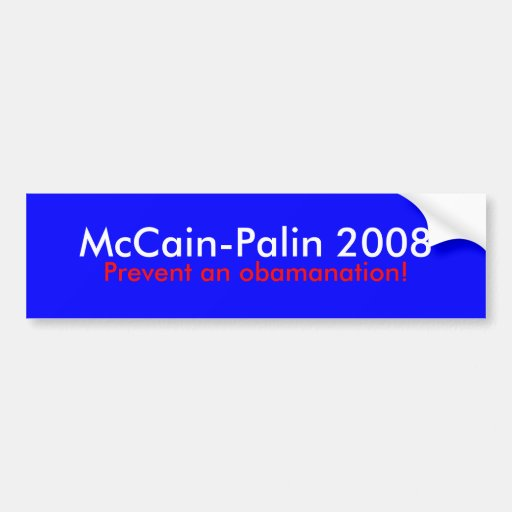 Prevent an obamanation Bumper Sticker '08