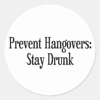 Prevent Hangovers Classic Round Sticker