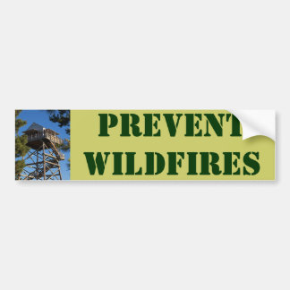 PREVENT WILDFIRES BUMPER STICKER