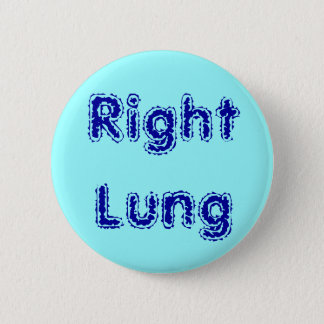 Prgan Button: Right Lung 6 Cm Round Badge