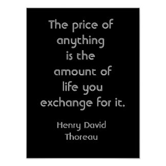 Price of things -- Thoreau quote - art print