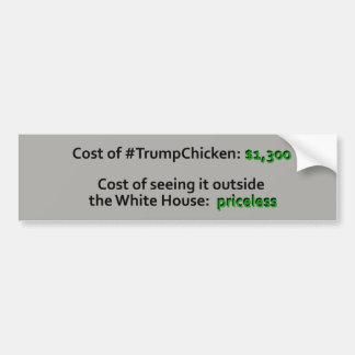 Priceless Trump Chicken Car Bumper Sticker Funny