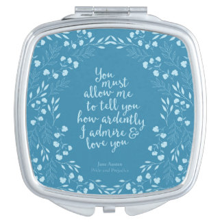 Pride and Prejudice Floral Love Quote Square Vanity Mirrors