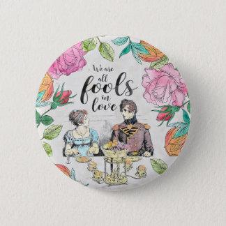 Pride and Prejudice - Fools in Love button