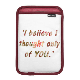 Pride and Prejudice Quote Double-Sided iPad Mini Sleeve