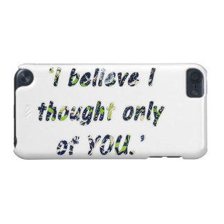 Pride and Prejudice Quote iPod Touch 5G Case