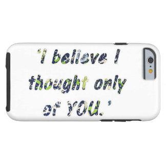 Pride and Prejudice Quote Tough iPhone 6 Case