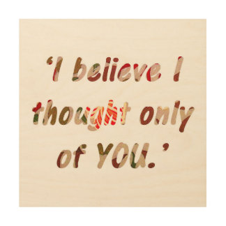 Pride and Prejudice Quote Wood Wall Decor