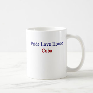 Pride Love Honor Cuba Coffee Mug