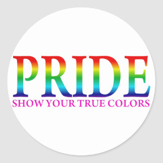 Pride - Show Your True Colors Round Sticker