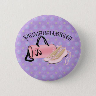 Prima Ballerina 6 Cm Round Badge