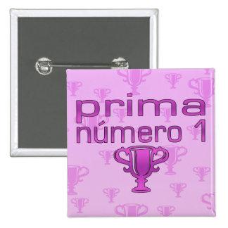 Prima Número 1 Pinback Button
