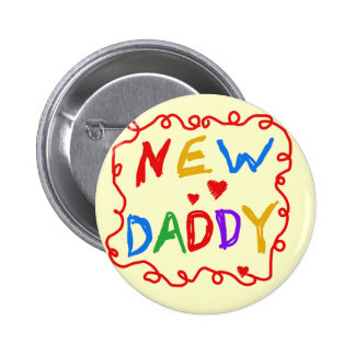 Primary Colors New Daddy Tshirts and Gifts 6 Cm Round Badge