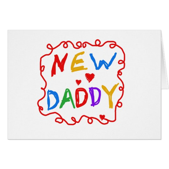 Primary Colours Text New Daddy Card
