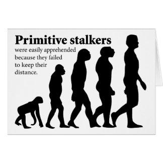 Primitive Stalkers Greeting Cards