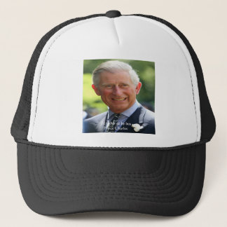 """Prince Charles """"Ride The Bus"""" Wisdom Quote Gifts Trucker Hat"""