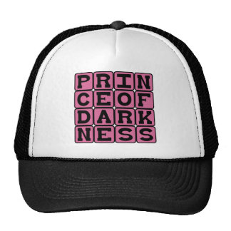 Prince of Darkness, Evil Man Hat