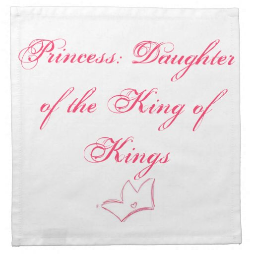 Princess: Daughter of the King of Kings Printed Napkin