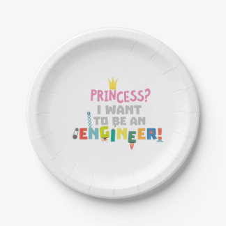 Princess  I want to be an Engnineer Z2yb2 Paper Plate