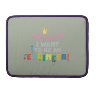 Princess  I want to be an Engnineer Z2yb2 Sleeve For MacBook Pro