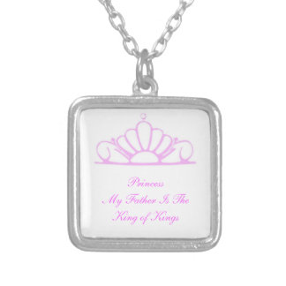 Princess My Father Is King Silver Plated Necklace