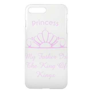 Princess My Father Is The King of Kings iPhone 8 Plus/7 Plus Case