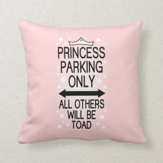 Princess Parking Only Cushion