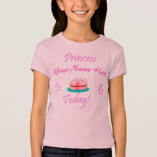 Princess (Your Name) is 6 Today T-Shirt