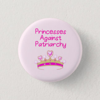 Princesses Against Patriarchy 3 Cm Round Badge