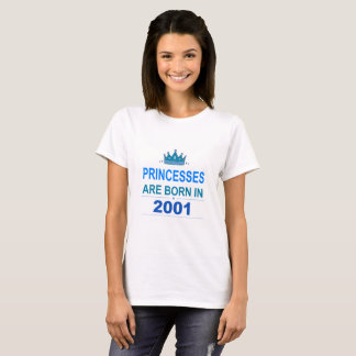 Princesses Are Born in 2001 T-Shirt (White)