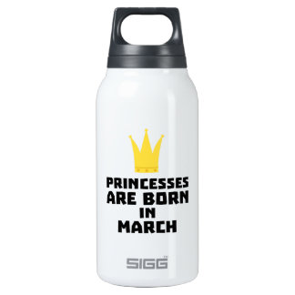 Princesses are born in MARCH Z1szr Insulated Water Bottle