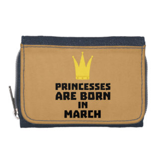 Princesses are born in MARCH Z1szr Wallet