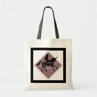 Princesses are doing it for themselves Tote