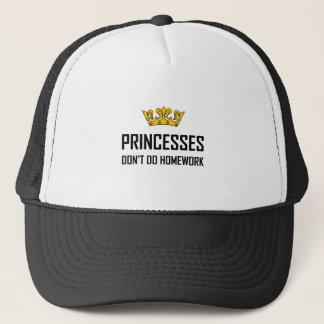 Princesses Do Not Do Homework Trucker Hat