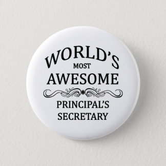 Principal's Secretary 6 Cm Round Badge